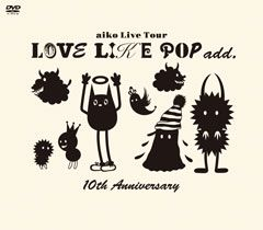 LOVE LIKE POP add. 10th Anniversary